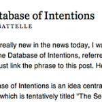 The Database of Intentions Is Far Larger Than I Thought