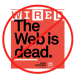 "On This Whole ""Web Is Dead"" Meme"