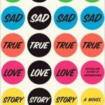 Super Sad True Love Story: A Review